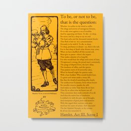 Shakespeare's Hamlet 'To be, or not to' Speech Metal Print