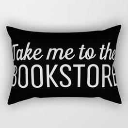 Take Me To The Bookstore Black Rectangular Pillow