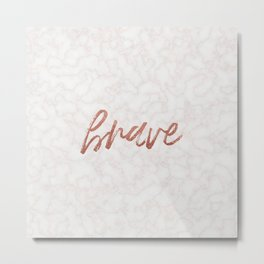 brave Metal Print
