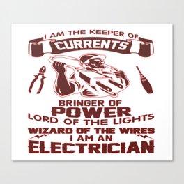I AM AN ELECTRICIAN Canvas Print