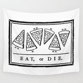 Eat, or Die Wall Tapestry