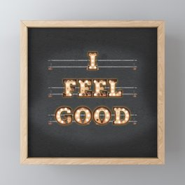 I feel Good Framed Mini Art Print