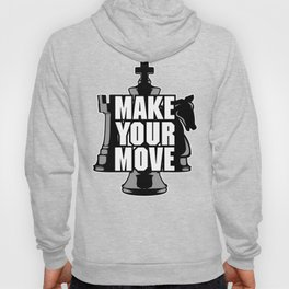 Make Your Move Chess Hoody