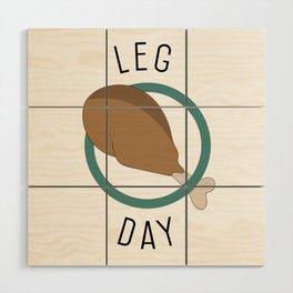 Leg Day Wood Wall Art