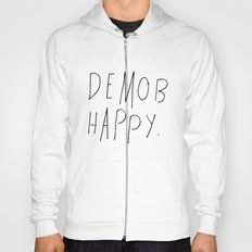 Demob Happy Hoody