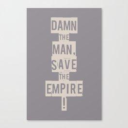 Empire Records - Damn the Man, Save the Empire Canvas Print