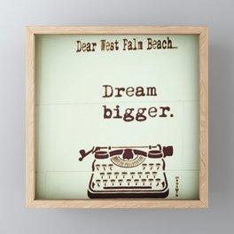 Dream Bigger Framed Mini Art Print