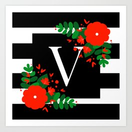 V - Monogram Black and White with Red Flowers Art Print