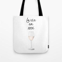 La vie en Rosé Tote Bag