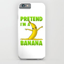 Funny Pretend I'm A Banana Gymnast iPhone Case