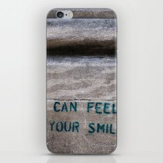 I can Feel Your Smile iPhone & iPod Skin