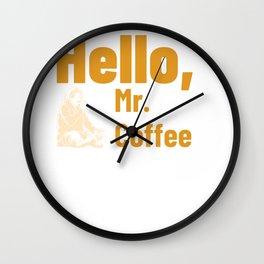 Hello Mr. Coffee! Wall Clock