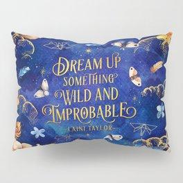 Dream up Pillow Sham