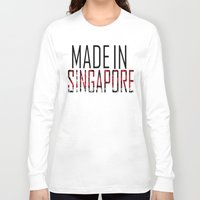 singapore Long Sleeve T-shirts featuring Made In Singapore by VirgoSpice