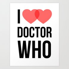 I ♥♥ Doctor Who Art Print