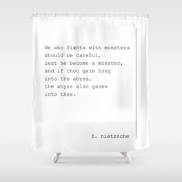 He Who Fights With Monsters Shower Curtain