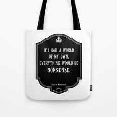 Alice in Wonderland A World Of My Own Quote Tote Bag
