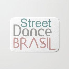 Street dance Brasil Bath Mat