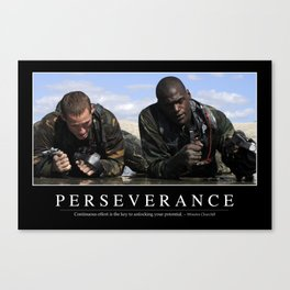 Perseverance: Inspirational Quote and Motivational Poster Canvas Print