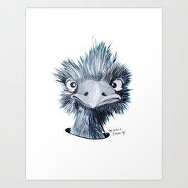 My name is EMU-ly Art Print