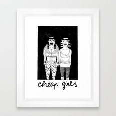 CHEAP GIRLS Framed Art Print