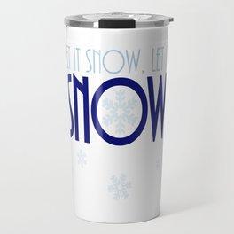 Let It Snow Snowflake Travel Mug