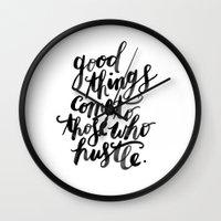 hustle Wall Clocks featuring hustle by rachmills
