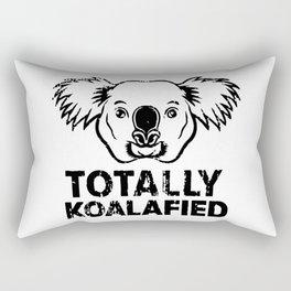 Totally koalafied, Koala gift Rectangular Pillow
