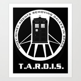 Agents of TARDIS black and white Agents of Shield, Doctor Who mash up Art Print