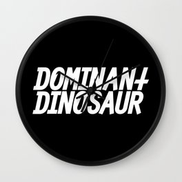 DominantDinosaur Wall Clock