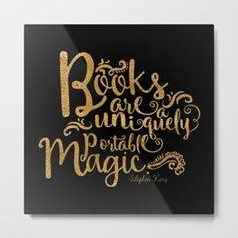 Books are a Uniquely Portable Magic Gold Metal Print