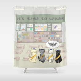 Let's Go Get Some New Badges! Shower Curtain