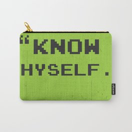 Know thyself. Socrates quote Carry-All Pouch