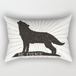 Be Fierce Rectangular Pillow