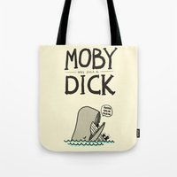 dick Tote Bags featuring Moby (was such a) Dick by Picomodi