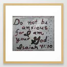 For I Am Your God Framed Art Print