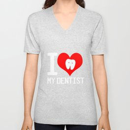 Dentist Love Patient Tooth Unisex V-Neck