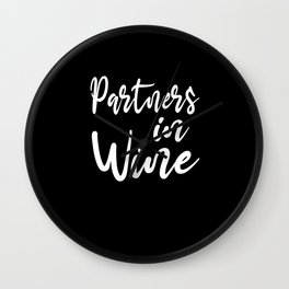 Partners In Wine Drink Wine Connoisseur JGA Gift Wall Clock