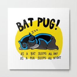 Black Bat Pug! Metal Print