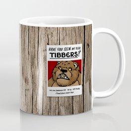 Have You Seen My Bear Tibbers? Coffee Mug