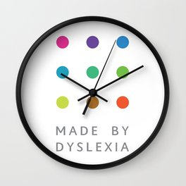 Made By Dyslexia Wall Clock