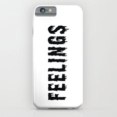 Too Many Feelings Slim Case iPhone 6s