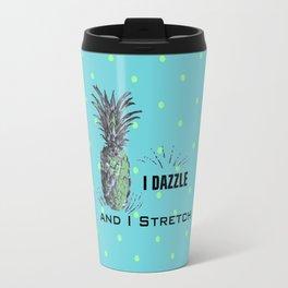 I dazzle & I stretch Travel Mug