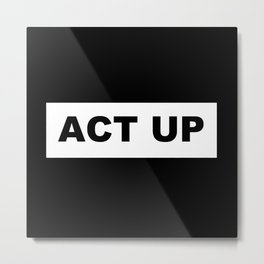 ACT UP Metal Print