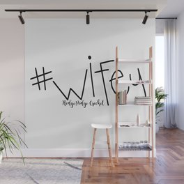 #wifey Wall Mural