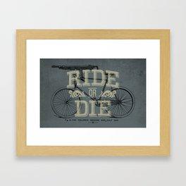 Ride Or Die Bicycle Print Framed Art Print
