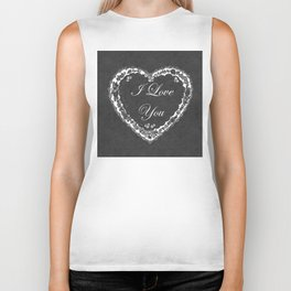 I Love You Valentine Chalkboard Biker Tank