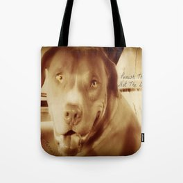 Punish The Deed, Not The Breed  Tote Bag