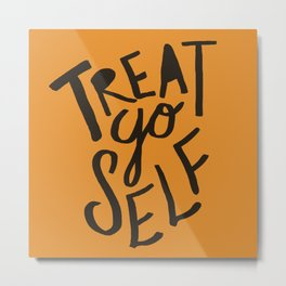 Halloween Treat Yo Self Metal Print