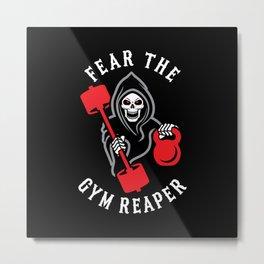 Fear The Gym Reaper Metal Print